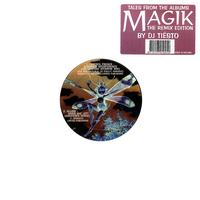 DJ Tiësto - Tales from the albums Magik: The Remix Edition
