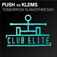 Push - Tomorrow Is Another Day