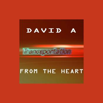 David A - From The Heart