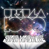 Ursula 1000 - Star Machine