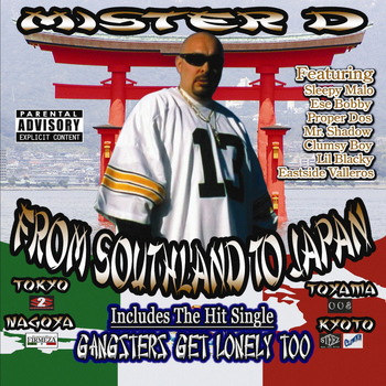 Mister D - From Southland to Japan (Explicit)