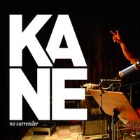 Kane - No Surrender