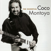 Coco Montoya - The Essential Coco Montoya