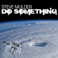 Steve Mulder - Do Something