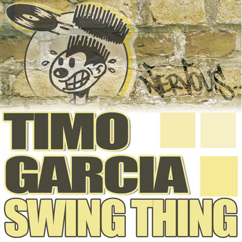 Timo Garcia - Swing Thing