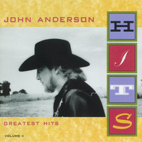 John Anderson - Greatest Hits Volume II