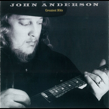 John Anderson - Greatest Hits