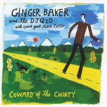Ginger Baker - Coward Of The County