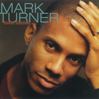 Mark Turner - Ballad Session