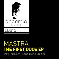 Mastra - The First Duds EP