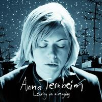 Anna Ternheim - Leaving On A Mayday (Special Edition)
