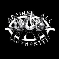 Against All Authority - 24 Hour Roadside Resistance