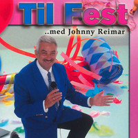 Johnny Reimar - Til Fest Med Johnny Reimar / CD 1