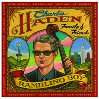 Charlie Haden - Family & Friends - Rambling Boy (Bonus Track Version)