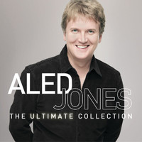 Aled Jones - Aled Jones The Ultimate Collection