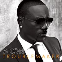 Akon - Troublemaker