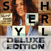 Sheryl Crow - Tuesday Night Music Club (Deluxe Edition)