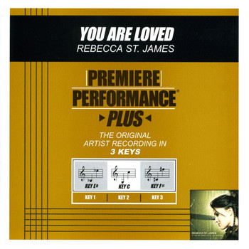 Rebecca St. James - Premiere Performance Plus: You Are Loved