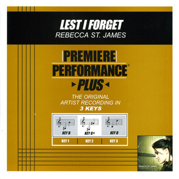 Rebecca St. James - Premiere Performance Plus: Lest I Forget