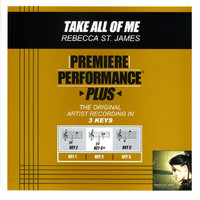 Rebecca St. James - Take All Of Me