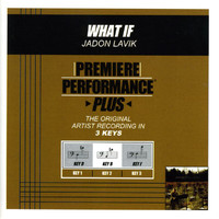 Jadon Lavik - Premiere Performance Plus: What If