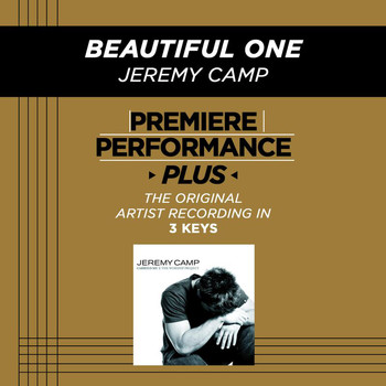 Jeremy Camp - Premiere Performance Plus: Beautiful One