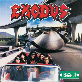 Exodus - Impact Is Imminent (Explicit)