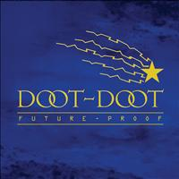 Future Proof - Doot Doot