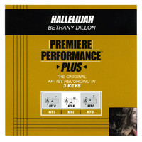 Bethany Dillon - Premiere Performance Plus: Hallelujah