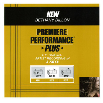 Bethany Dillon - Premiere Performance Plus: New