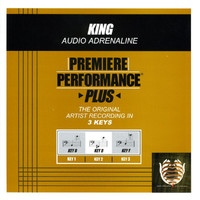 Audio Adrenaline - Premiere Performance Plus: King