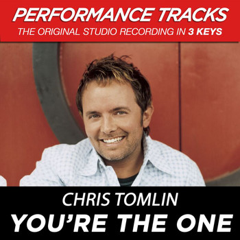 Chris Tomlin - You're The One (Performance Tracks)