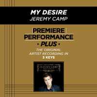 Jeremy Camp - Premiere Performance Plus: My Desire