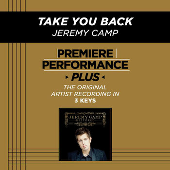 Jeremy Camp - Take You Back (Premiere Performance Plus Track)