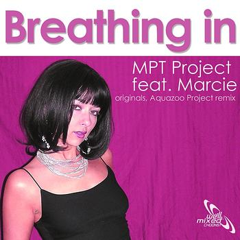 MPT Project feat. Marcie - Breathing In