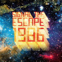 Signal The Escape - 1986