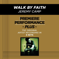 Jeremy Camp - Premiere Performance Plus: Walk By Faith