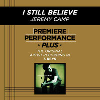Jeremy Camp - Premiere Performance Plus: I Still Believe