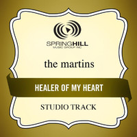 The Martins - Healer Of My Heart