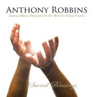 Various - Anthony Robbins' Sacred Blessings