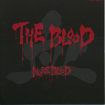 The Blood - More Blood
