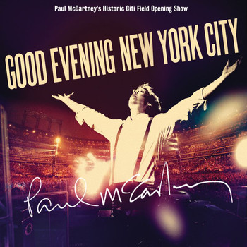 Paul McCartney - Good Evening New York City (Digital Wide)