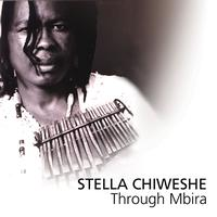 Stella Chiweshe - Through Mbira