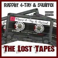 Rappin' 4-Tay - The Lost Tapes