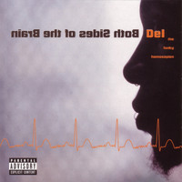 Del The Funky Homosapien - Both Sides Of The Brain (Explicit)