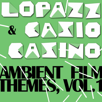 Lopazz - Ambient Film Themes Vol. 1