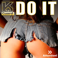 K La Cuard - Do It
