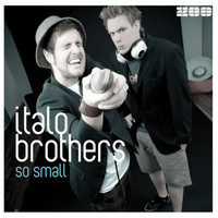 ItaloBrothers - So Small