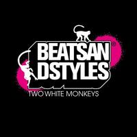 Beats And Styles - Two White Monkeys