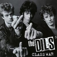 The Dils - Class War